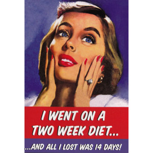 I Went on a Two Week Diet... All I Lost Was 14 Days! Birthday Retro Card