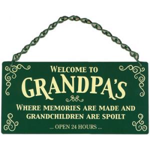 Welcome To Grandpas Home & Garden Sign
