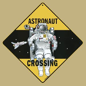 Astronaut Crossing Road Sign