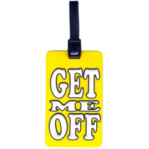 Get Me Off Suitcase Bag Luggage Tag