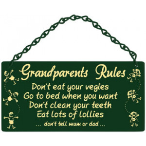 Grandparents Rules Home & Garden Sign