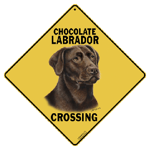 Chocolate Labrador Dog Crossing Road Sign