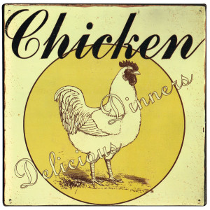 Chicken Dinners Delicious Country Style Tin Sign