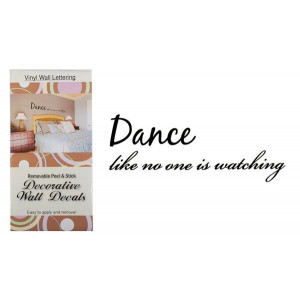 Dance Like No One Is Watching Vinyl Wall Lettering Decals