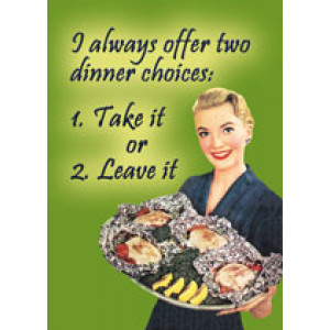 Dinner Take it or Leave it Retro Greeting Card