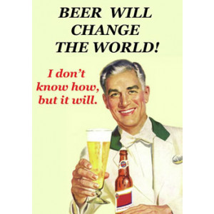Beer Will Change The World Retro Greeting Card