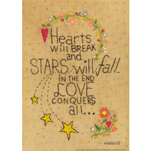 Hearts Will Break Loves Conquers All 5 x 7 Print
