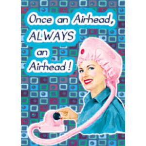 Once An Airhead Always An Airhead Retro Greeting Card