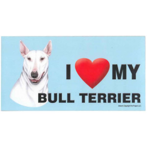 I Love My Bull Terrier Dog Fridge Office Fun Magnet