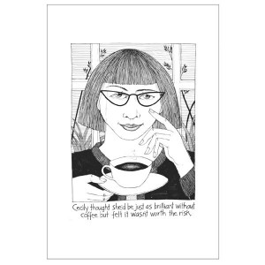 Cecily Brilliant Without Coffee Humorous Tea Towel