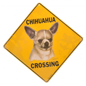 Chihuahua Dog Crossing Road Sign