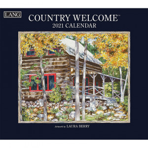 Country Welcome Laura Berry 2021 Lang Wall Calendar