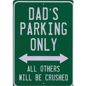 Dads Parking Only Retro Aluminium Sign