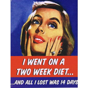 I Went On A Two Week Diet Retro Tin Sign