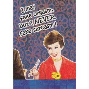 I May Fake Orgasm But I Never Fake Sarcasm Retro Greeting Card
