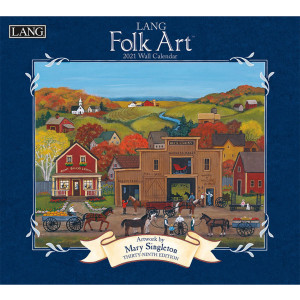 Lang Folk Art Mary Singleton 2021 Lang Wall Calendar