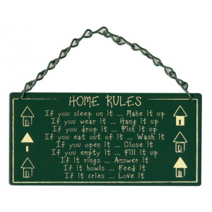 Home Rules Metal Home and Garden Sign