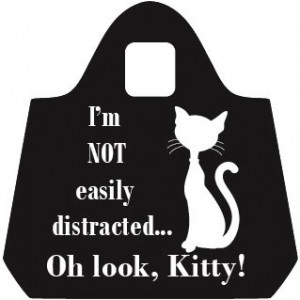 I'm Not Easily Distracted, Oh Look, Kitty! Eco Shopping Bag