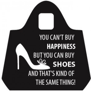 You Can't Buy Happiness But You Can Buy Shoes Eco Shopping Bag