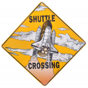 Space Shuttle Rocket Launch Crossing Road Sign