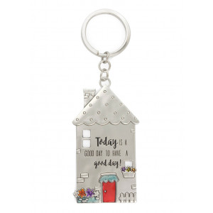 Today is a Good Day To Have a Good Day House Pewter Keyring