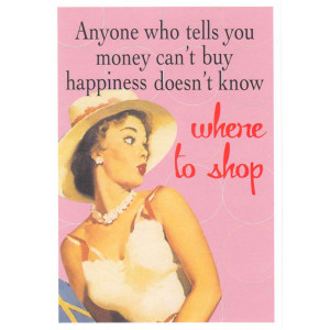 Anyone Who Tells You Money Can't Buy Happiness Retro Greeting Card