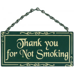 Thank You For Not Smoking Metal Sign