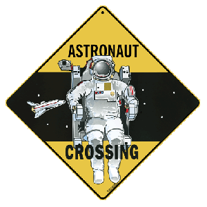 Astronaut Crossing Road Sign