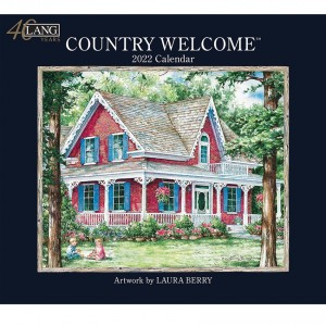 Country Welcome Laura Berry 2022 Lang Wall Calendar