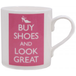 Buy Shoes And Look Great Ceramic Tea Coffee Cup Mug