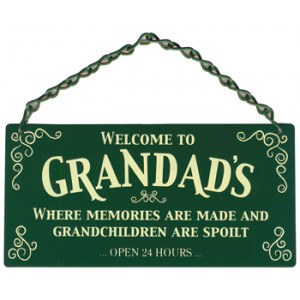 Welcome To Grandads Home and Garden Sign