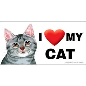 I Love My Cat Fridge Office Fun Magnet Grey Tabby