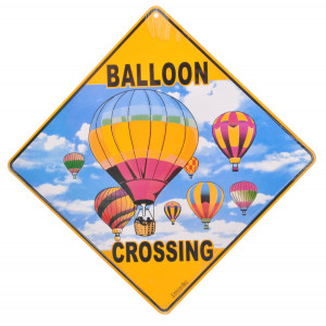 Hot Air Balloon Crossing Road Sign