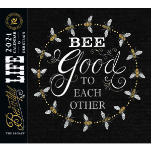 Bee-U-Tiful Life by Deb Strain 2021 Legacy Wall Calendar