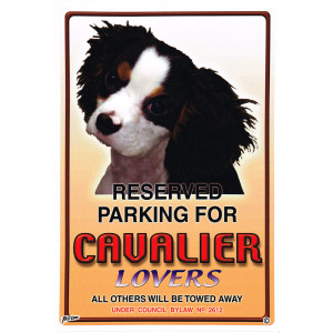Reserved Parking For Cavalier Lovers Parking Sign