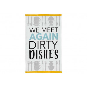 We Meet Again Dirty Dishes Novelty Kitchen Tea Towel