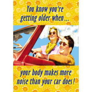 You Know You're Getting Older Retro Greeting Card