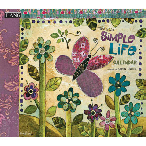 Simple Life Karen H Good 2021 Lang Wall Calendar