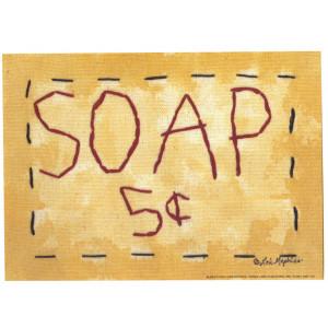 Soap 5c 5 x 7 Print