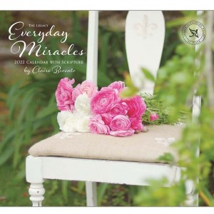 Everyday Miracles Claire Brocato 2022 Legacy Wall Calendar With Scripture