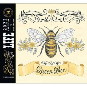 Bee-U-Tiful Life by Deb Strain 2022 Legacy Wall Calendar