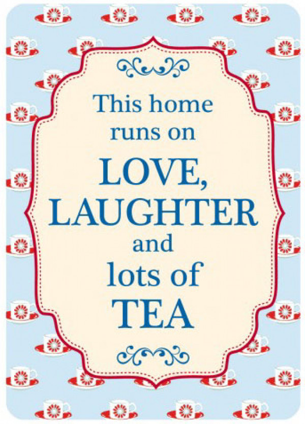 This Home Runs On Love Laughter Tea Retro Steel Sign